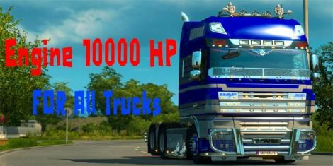Engine 10000 HP for all Trucks