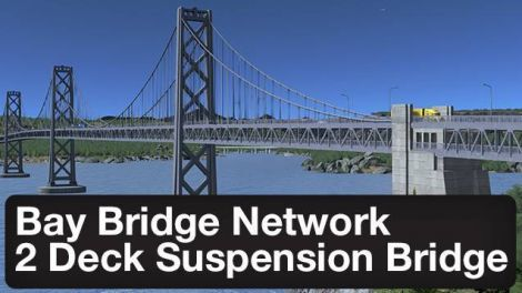 Bay Bridge Network - Draggable Double Deck Suspension Bridge