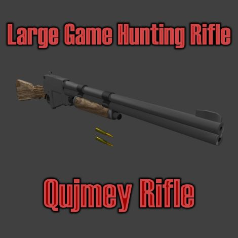 Qujmey Rifle || Large Game Rifle