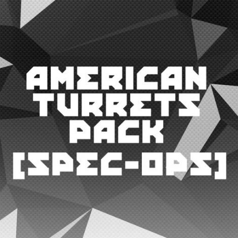 American Turrets Pack [Spec-Ops]