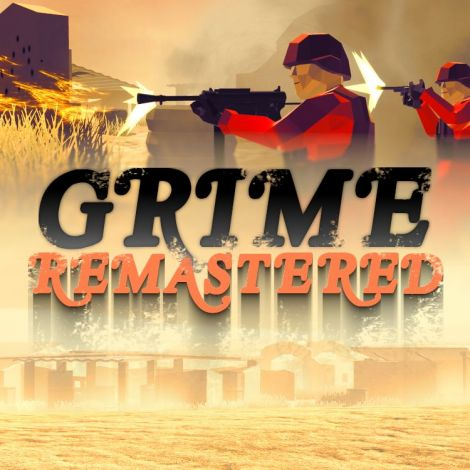 Grime Remastered