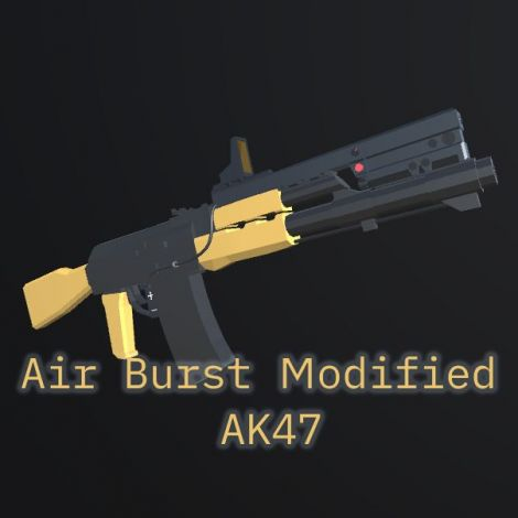 Air Burst Modified Ak47