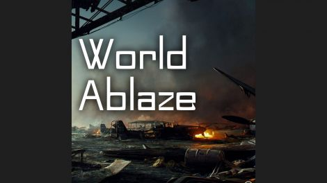 World Ablaze / Мир в огне