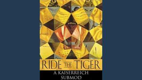 Kaiserreich submod: Ride the Tiger