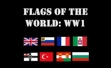 Flags of the World: WW1