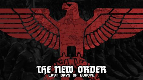The New Order: Last Days of Europe