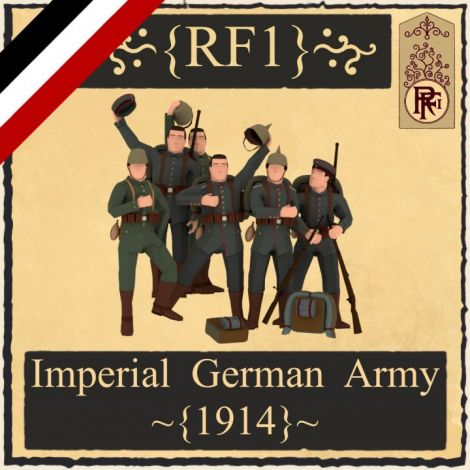 Imperial German Army - 1914 [Project RF1]